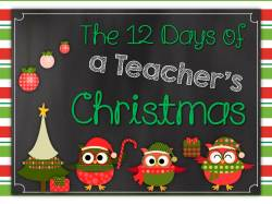 Welcome to the 12 Days of a Teacher's Christmas Blog Hop Stop Number 2