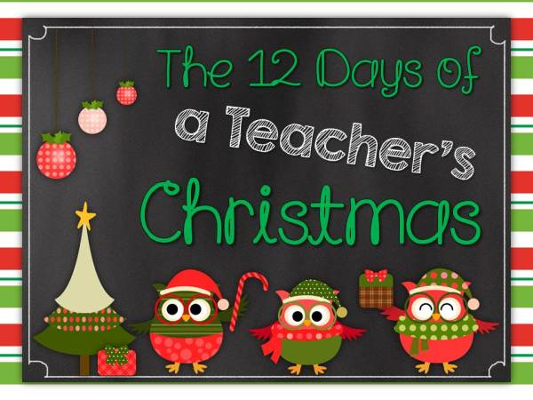 Welcome to the 12 Days of a Teacher's Christmas Blog Hop